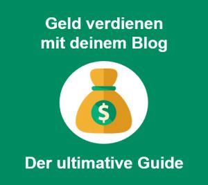 Geld verdienen mit deinem Blog - der ultimative Guide für 2020