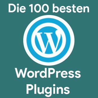 Die 100 besten WordPress Plugins